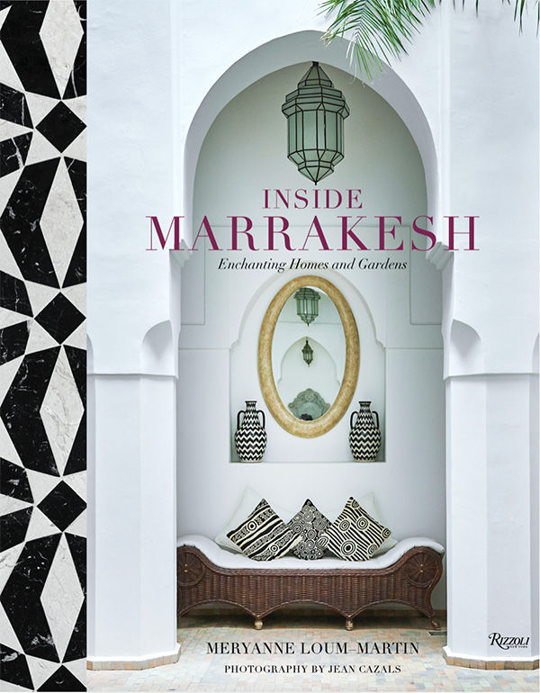 Meryanne Loum-Martin's book Inside Marrakesh, as seen on CourtneyPrice.com